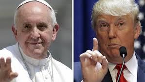 Pope Francis & Donald Trump
